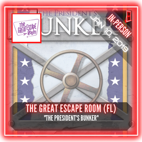 """The Great Escape Room - """"The President's Bunker"""""""