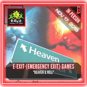 "E-Exit (Emergency Exit) Games - ""Heaven & Hell"""