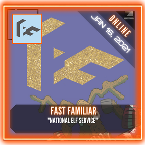 "Fast Familiar - ""National Elf Service"""