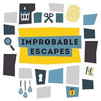 improbable escapes hq
