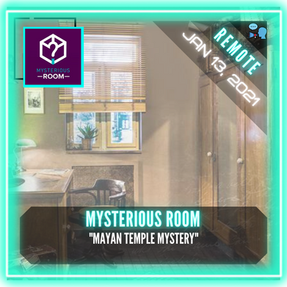 "REMOTE:  Mysterious Room - ""Mayan Temple Mystery"""