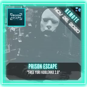 "REMOTE:  Prison Escape by Real Life Gaming NL - ""Free Yuri Koblenko 2.0"""