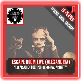 "Escape Room Live (Alexandria) - ""Edgar Allen Poe:  Poe-Ranormal Activity"""