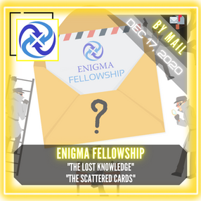"""Enigma Fellowship - """"The Lost Knowledge"""" & """"The Scattered Cards"""""""