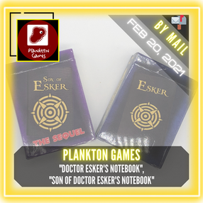 "Plankton Games - ""Doctor Esker's Notebook"" & ""Son of Doctor Esker's Notebook"""