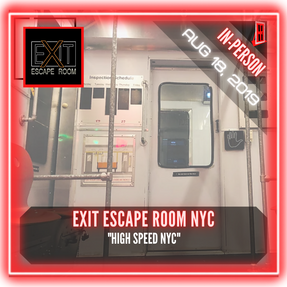 "Exit Escape Room NYC - ""High Speed NYC"""