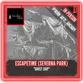 "EscapeTime Escape Rooms (Severna Park) - ""GHOST SHIP"""