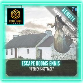 """REMOTE:  Escape Rooms Ennis - """"O'Brien's Cottage"""""""