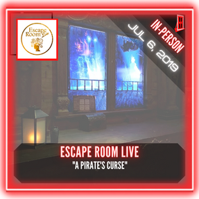 """Escape Room Live (Georgetown) - """"A Pirate's Curse"""" (now titled - """"A Pirate's Adventure"""")"""