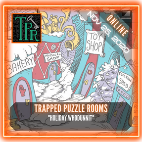 "Trapped Puzzle Rooms - ""Holiday Whodunnit"""