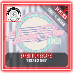"""Expedition Escape! (King of Prussia) - """"Lucky Dice Diner"""""""