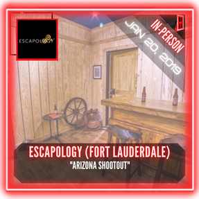 """Escapology Escape Rooms (Fort Lauderdale) - """"Arizona Shootout"""""""