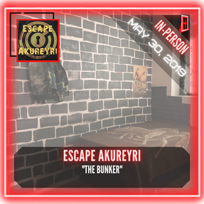 "Escape Akureyri - ""The Bunker"""