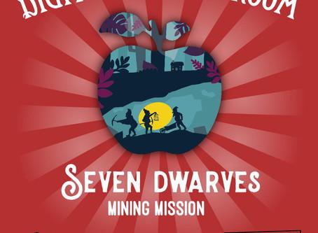 "REMOTE:  Improbable Escapes HQ - ""Seven Dwarfs:  Mining Mission"""