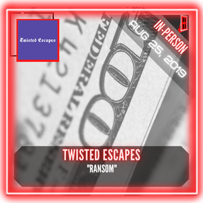 """Twisted Escapes - """"Ransom"""""""