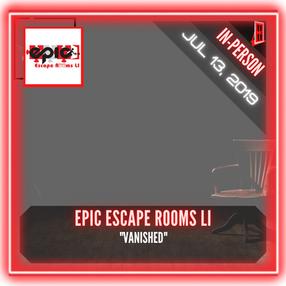 "Epic Escape Rooms LI - ""Vanished"""