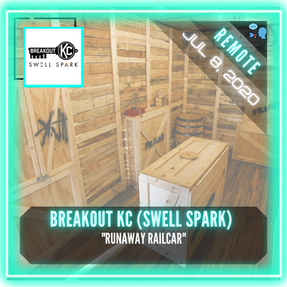 "REMOTE:  Breakout KC (Swell Spark) - ""Runaway Railcar"""
