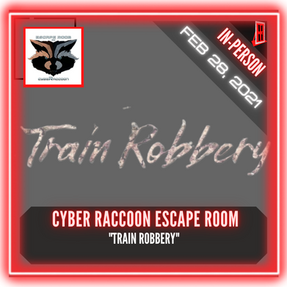 "Cyber Raccoon Escape Room - ""Train Robbery"""
