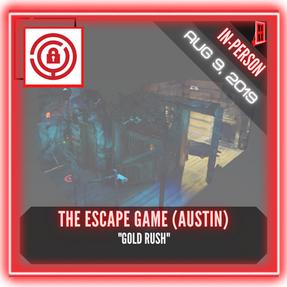 """The Escape Game (Austin) - """"Gold Rush"""""""