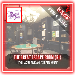 "The Great Escape Room (Providence) - ""Professor Moriarty's Game Room"""