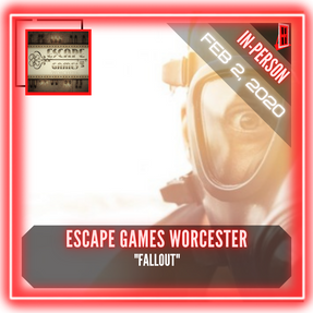 "Escape Games Worcester - ""Fallout"""