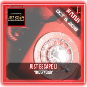 """Just Escape - """"Underworld"""""""