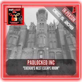 "PadLOCKED INc. - ""Cuckoo's Nest Escape Room"""