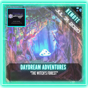 """REMOTE:  Daydream Adventures - """"The Witch's Forest"""""""
