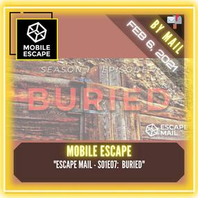 """Mobile Escape - """"Escape Mail - S01E07:  Buried"""""""