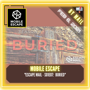 "Mobile Escape - ""Escape Mail - S01E07:  Buried"""