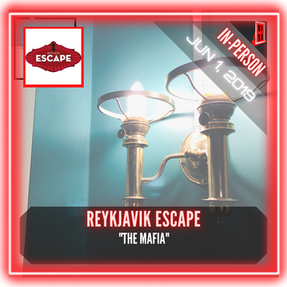 "Reykjavik Escape - ""The Mafia"""