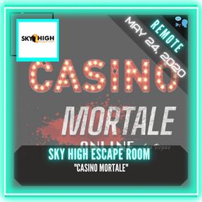 """REMOTE:  Sky High Escape Room - """"Casino Mortale"""""""