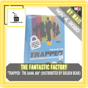 """The Fantastic Factory (Manufactured by Golden Bear) - """"Trapped Escape Room:  The Bank Job"""""""