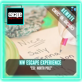 """REMOTE:  NW Escape Experience - """"CSI:  North Pole"""""""