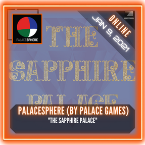 """PALACESPHERE (By Palace Games) - """"The Sapphire Palace"""""""