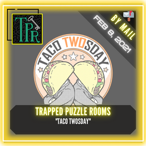"""Trapped Puzzle Rooms - """"Taco Twosday"""""""