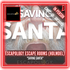 "Escapology Escape Rooms (Holmdel) - ""Saving Santa"""