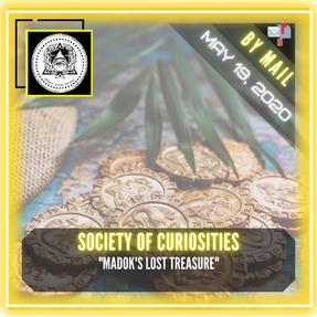 "Society of Curiosities - ""Madok's Lost Treasure"""