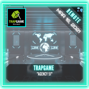 """REMOTE:  Trapgame - """"Agency 51"""""""