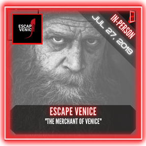 "Escape Venice - ""The Merchant of Venice"""