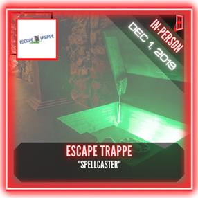 """Escape Trappe - """"Spellcaster"""""""