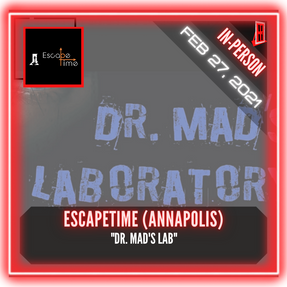 "EscapeTime Escape Rooms (Annapolis) - ""Dr. Mad's Lab"""