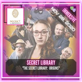 "Secret Library - ""The Secret Library: Origins"""