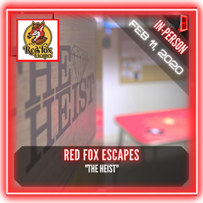 "Red Fox Escapes - ""The Heist"""