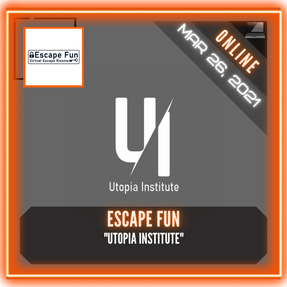 "Escape Fun - ""Utopia Institute"""