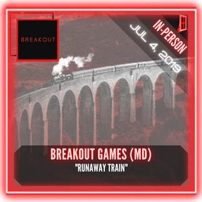 "Breakout Games MD - ""Runaway Train"""