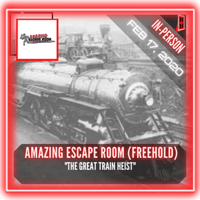 """Amazing Escape Room (Freehold) - """"The Great Train Heist"""""""