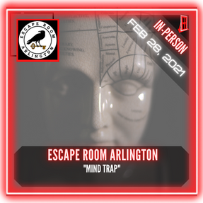"Escape Room Arlington - ""Mind Trap"""