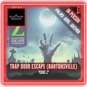 """Trap Door Escape Room (Bartonsville) - """"Cure Z"""""""