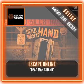 """Escape Online - """"Dead Man's Hand"""""""